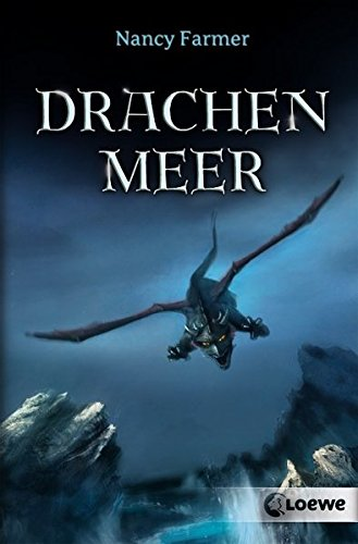 Nancy Farmer - Drachenmeer