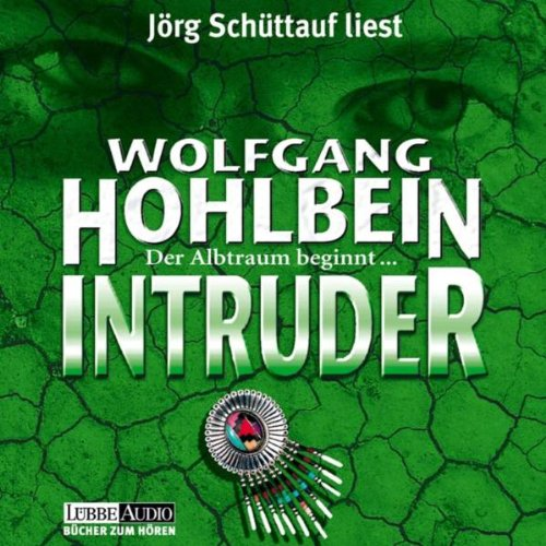 Wolfgang Hohlbein - Intruder (Lesung)