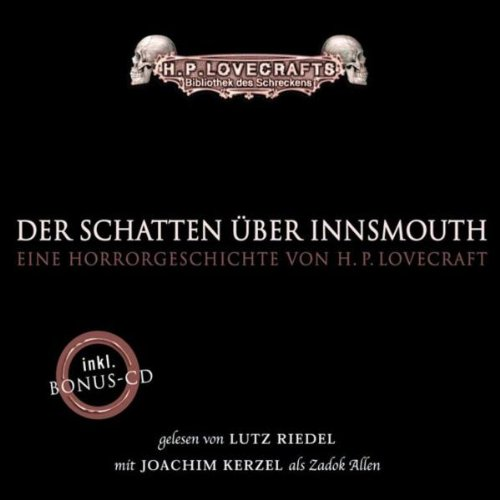 Lovecraft, Howard Phillips - Schatten über Innsmouth, Der