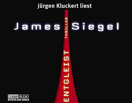 Siegel, James - Entgleist