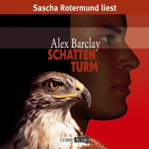 Barclay, Alex - Schattenturm