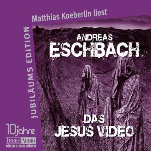 Andreas Eschbach - Das Jesus-Video