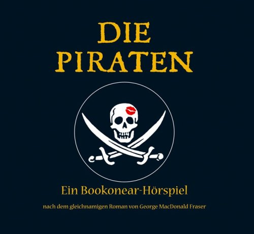 Fraser, George MacDonald - Piraten, Die