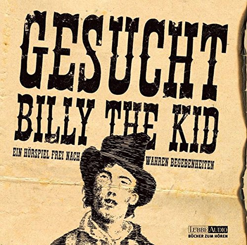Gustavus, Frank / Lüftner, Kai - Gesucht: Billy the Kid