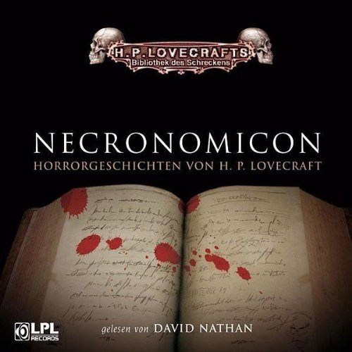 Lovecraft, H. P. - Necronomicon (Hörbuch)