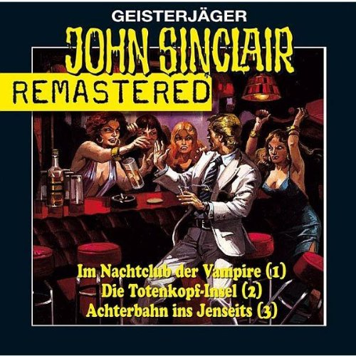 Dark, Jason / Döring, Oliver - John Sinclair: Remastered-Box 1 (Folgen 1-3)