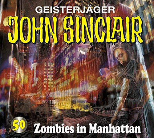 John Sinclair - Zombies in Manhattan (Folge 50)