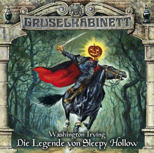 Washington Irving - Die Legende von Sleepy Hollow (Gruselkabinett 68)