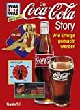 Cola: Was ist was Business, Die Coca-Cola-Story