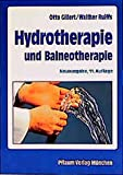 Hydrotherapie: Hydrotherapie und Balneotherapie
