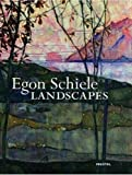 Egon Schiele: Landscapes