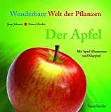 pfel: Der Apfel: Wunderbare Welt der Pflanzen