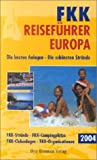 FKK-Anlagen: FKK Reisefhrer Europa 2004