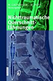 Querschnittslhmung: Nichttraumatische Querschnittlhmungen