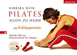 Pilates: Pilates allein zu Hause - Mit Erfolgsgarantie: Schlanke Taille mit Pilates-Vitalband und Audio-CD fr Anfnger