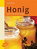 Honig: Honig: Honig kstlich und gesund