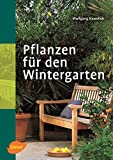 Wintergarten: Pflanzen fr den Wintergarten
