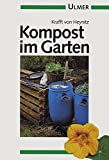 Kompost: Kompost im Garten