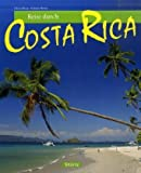 Costa Rica: Reise durch Costa Rica