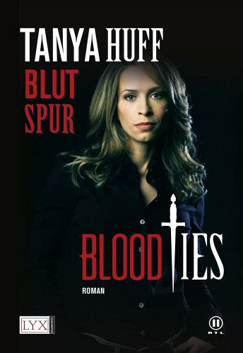Huff, Tanya - Blutspur (Blood Ties 2)