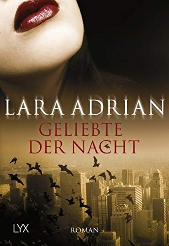 Adrian, Lara - Geliebte der Nacht (Midnight Breed 1)