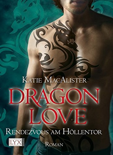 MacAlister, Katie - Dragon Love 3 - Rendezvous am Höllentor
