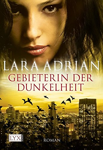 Adrian, Lara - Gebieterin der Dunkelheit (Midnight Breed 4)