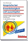 Arbeitslosigkeit: Ansprche bei Erwerbslosigkeit voll ausschpfen