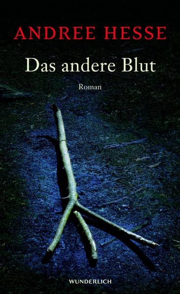 Hesse, Andree - andere Blut, Das