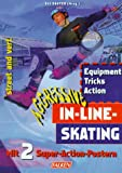 Inline-Skating: Aggressive In-Line-Skating