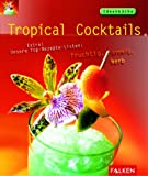 Cocktails: Tropical Cocktails. Ideenk�che