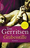 Tess Gerritsen: Grabesstille