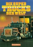 Truck Racing: Die Super Trucks der Welt