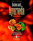 Ayurveda: Kochen nach Ayurveda
