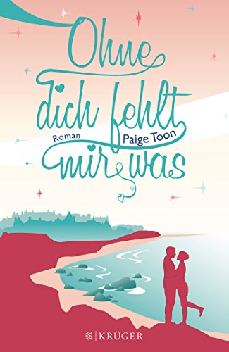 Paige Toon - Ohne dich fehlt mir was