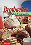 Backen: Brotbacken - Brot, Br�tchen & Co