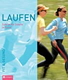 Laufen: Laufen. Schritt fr Schritt in Form