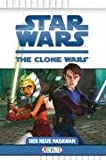 Star Wars - The Clone Wars: Der neue Padawan