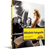 Fotografie: Blitzlicht-Fotografie: Gerte, Lichtsituation, Aufnahmepraxis