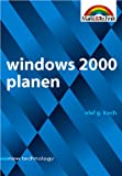 Olaf G.  Koch: Windows 2000 planen