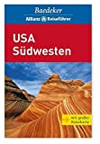 USA: USA S�dwesten. Baedeker Allianz Reisef�hrer: Arizona. California (South). Colorado. Nevada. New Mexico. Utah