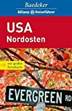 USA: Baedeker Allianz Reisefhrer USA Nordosten: Viele aktuelle Tips, Hotels, Restaurants