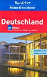 Deutschland: Baedeker Allianz-Reisef�hrer Deutschland. Highlights in 3D