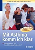 Asthma: Mit Asthma komm ich klar