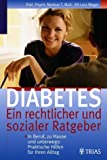 Diabetes: Diabetes: Ein rechtlicher und sozialer Ratgeber