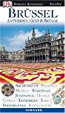 Belgien: Vis a Vis, Brssel, Antwerpen, Gent &amp; Brgge: Architektur. Pralinen. Museen. Jugendstil. Hotels. Comics. Tapisserien. Bars. Spaziergnge. Restaurants