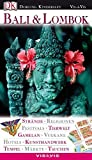 Bali: Vis a Vis, Bali und Lombok: Strnde, Religionen, Festivals, Tierwelt, Gamelan, Vulkane, Hotels, Kunsthandwerk, Tempel, Mrkte, Tauchen