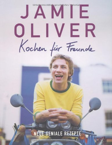 jamie oliver kochen f r freunde rezension buchkritik. Black Bedroom Furniture Sets. Home Design Ideas