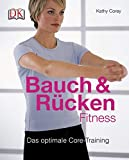 R�ckentraining: Bauch- & R�cken-Fitness: Das optimale Core-Training
