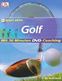 Golf: Sport aktiv Golf